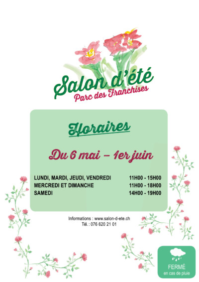 Affiche des horaire du Salon d'été du 6 mai au 1er juin 2019